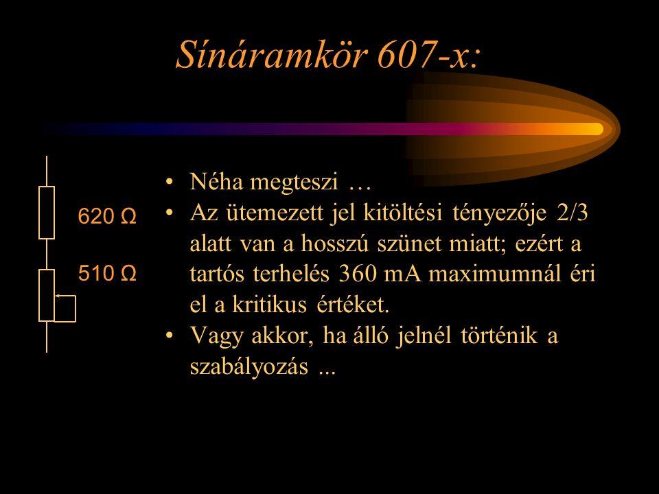 Sínáramkör 607-x: Néha megteszi … Az ütemezett jel kitöltési tényezője 2/3 alatt van a hosszú szünet miatt; ezért a tartós terhelés 360 mA maximumnál