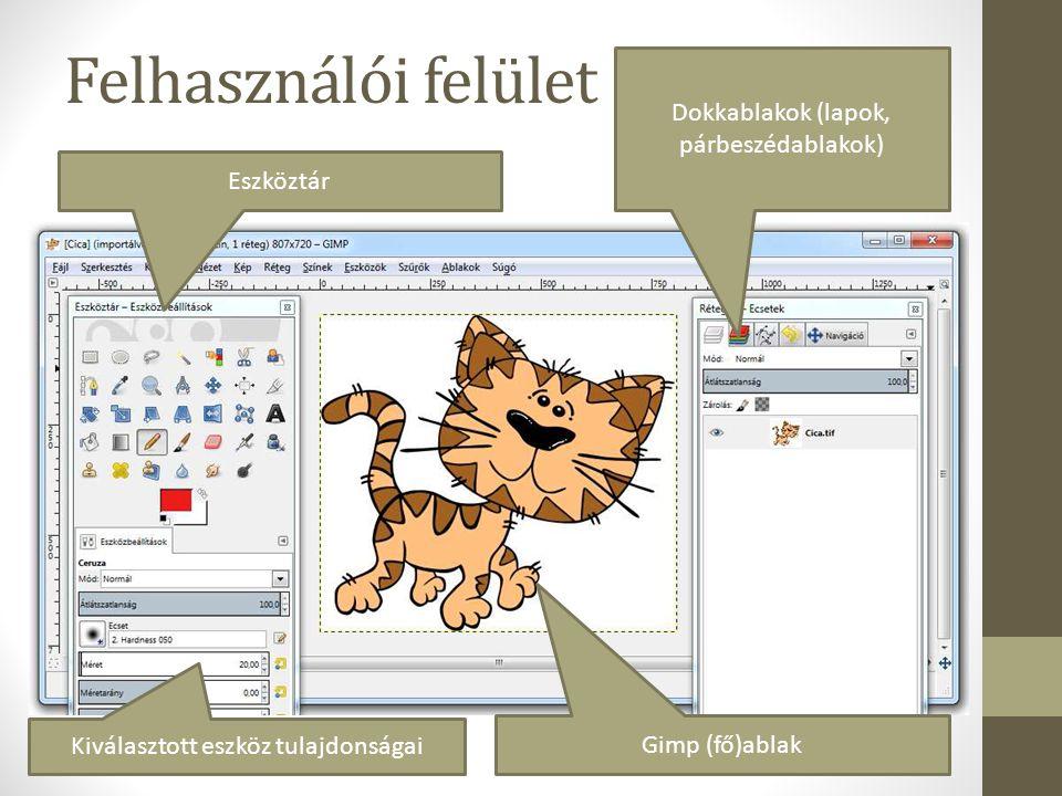 Hasznos weboldalak / letöltések http://www.gimp.hu/ http://www.kathleen.extra.hu/ http://gimp-suli.e-tantermek.hu/ http://www.zmgzeg.sulinet.hu/ntk/inf9/graf/tablGIMP.pdf