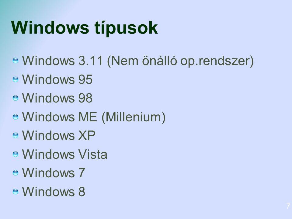 Windows 3.11 8 Kipróbálható: http://www.michaelv.org/http://www.michaelv.org/