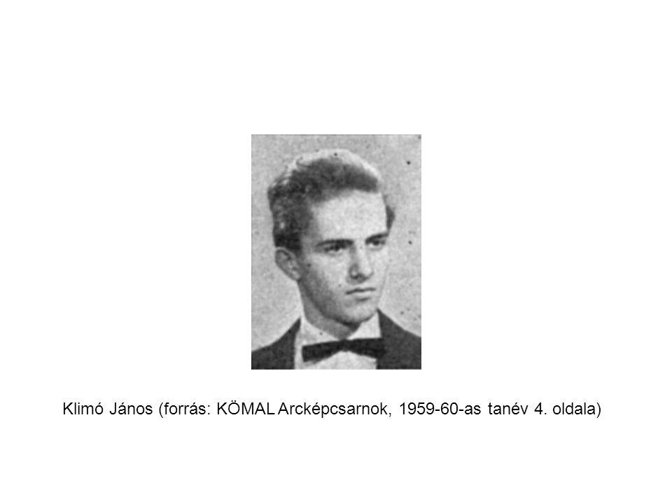 Klimó János (forrás: KÖMAL Arcképcsarnok, 1959-60-as tanév 4. oldala)
