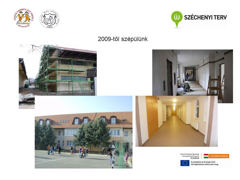 2009-től szépülünk