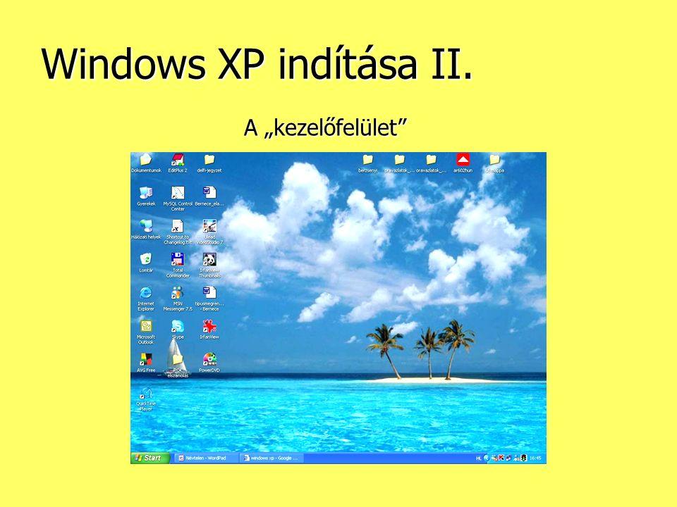 """Windows XP indítása II. A """"kezelőfelület"""""""