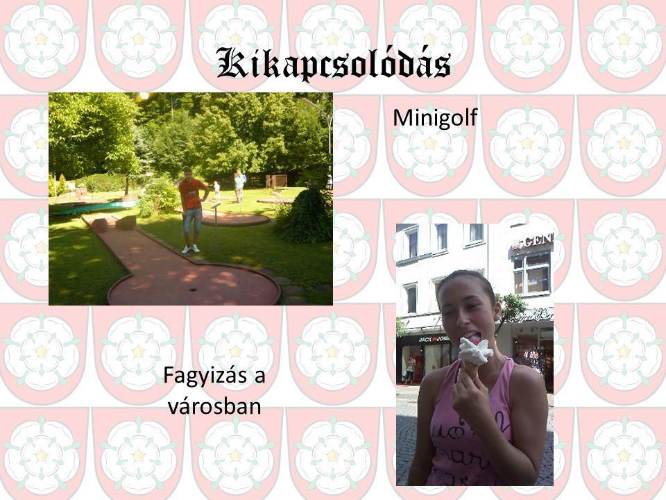 Kikapcsolódás Minigolf Fagyizás a városban