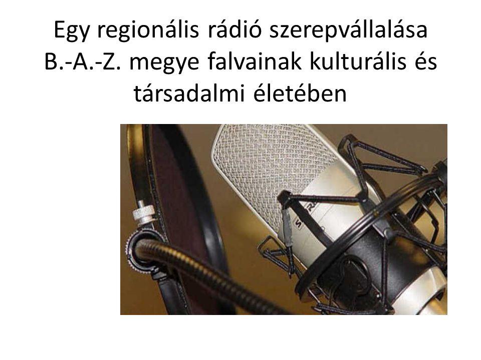 Egy regionális rádió szerepvállalása B.-A.-Z. megye falvainak kulturális és társadalmi életében