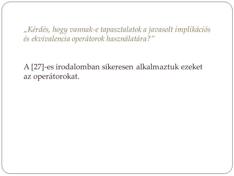 """""""Tekintve, hogy a szigmoid függvény egy gyakran használt halmazhoz tartozási függvény (lásd pl."""