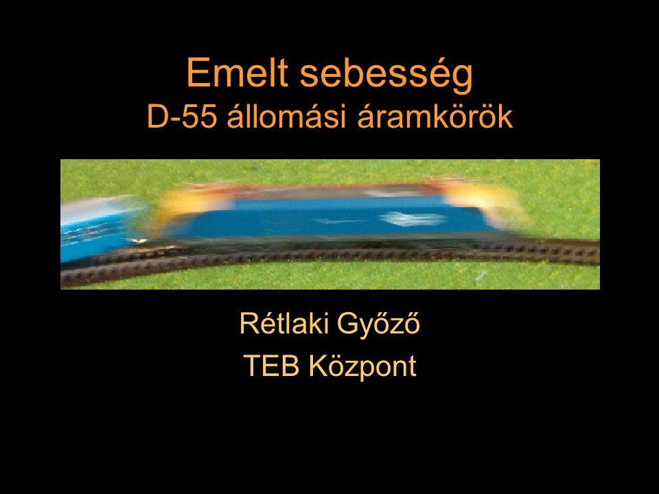 """Kiegészítések Szünetmentes jelfeladás biztosítása: a sebesség miatt csak sugárzókábel lehet a váltókörzetben Ellenőrzött jelfeladás biztosítása Gépi """"Megállj -ra ejtés lehetősége Sorompó miatti alacsonyabb sebesség jelfeladása Rétlaki Győző: D-55 állomás_E"""