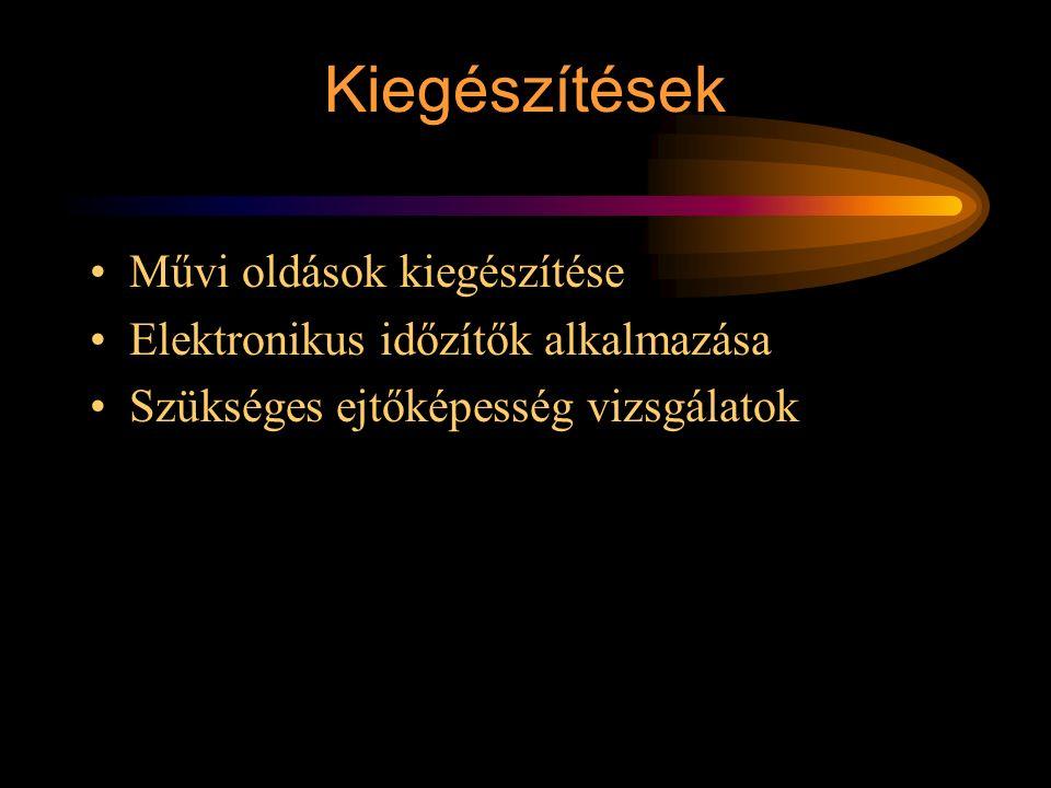 Kiegészítések Szünetmentes jelfeladás biztosítása (visszajelentése) Az SK az első lezáró oldódásáig tartóra akad.