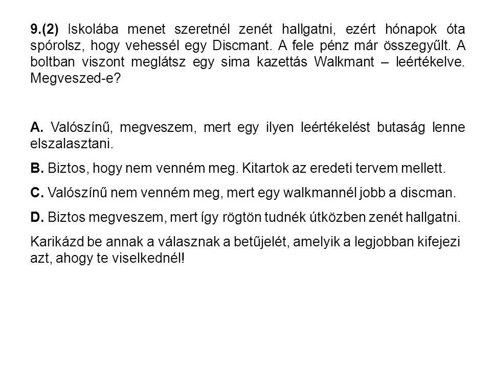 13.(10) Nyelvtan dolgozatot írnátok és neked egyáltalán nem megy a mondatelemzés.