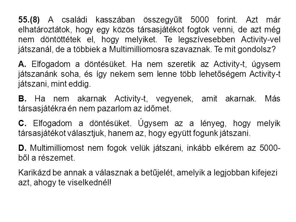 55.(8) A családi kasszában összegyűlt 5000 forint.