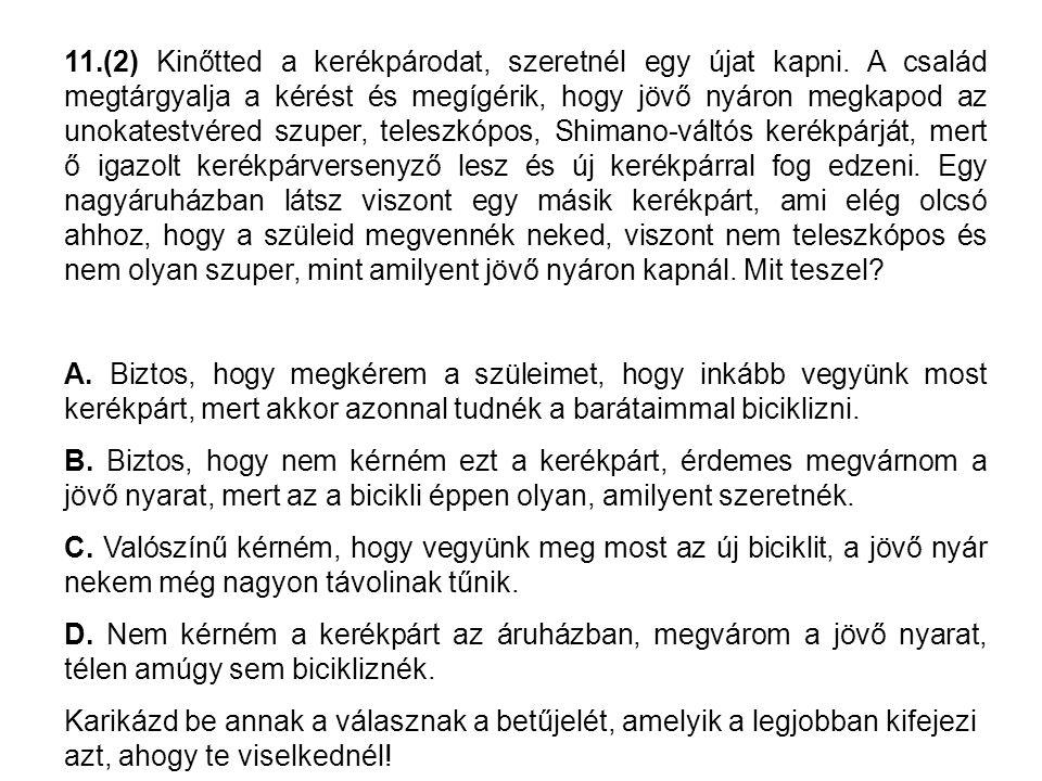 28.(3) Az egyik osztálytársadnál házibuli van, mert nincsenek otthon a szülei.