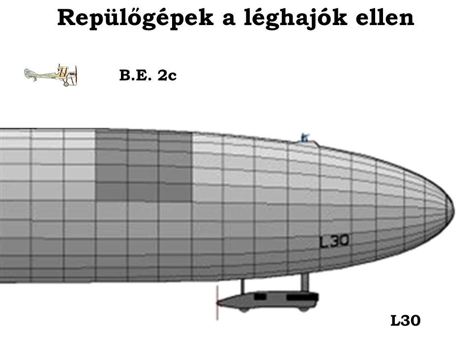 B.E. 2c L30 Repülőgépek a léghajók ellen