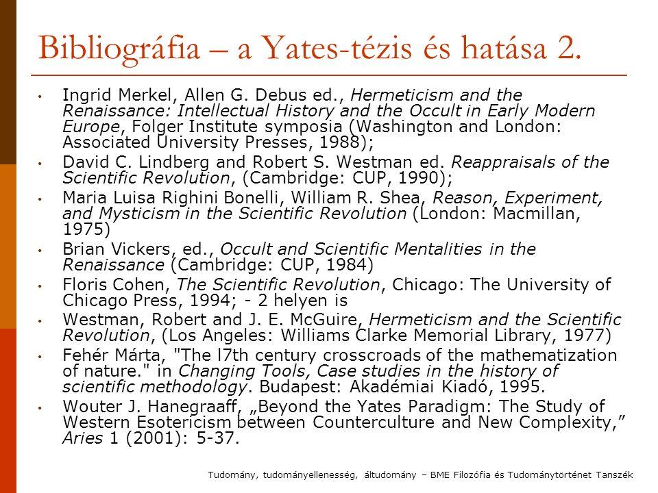 Bibliográfia – a Yates-tézis és hatása 2. Ingrid Merkel, Allen G.