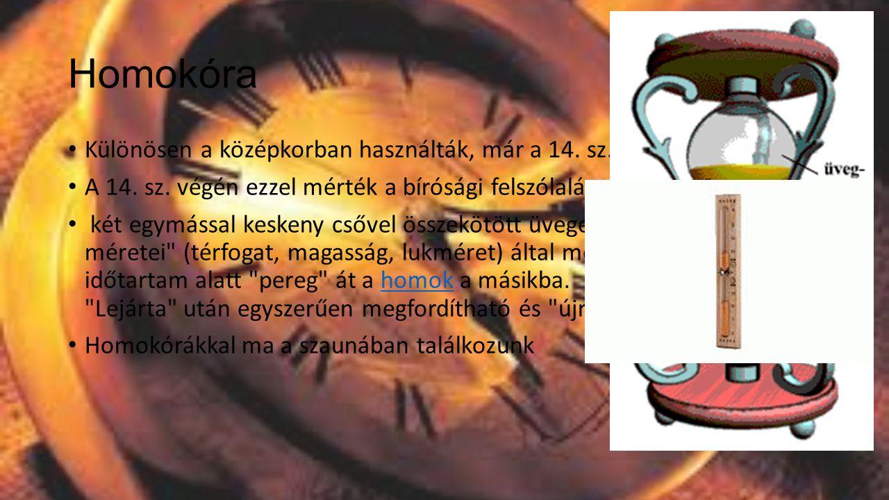 Gyertya A középkorban, rövidebb idő mérésére használták.