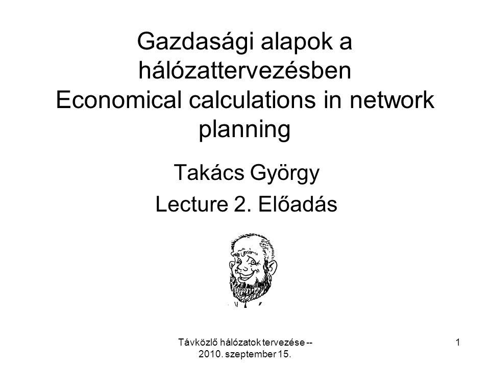 Távközlő hálózatok tervezése -- 2010. szeptember 15.