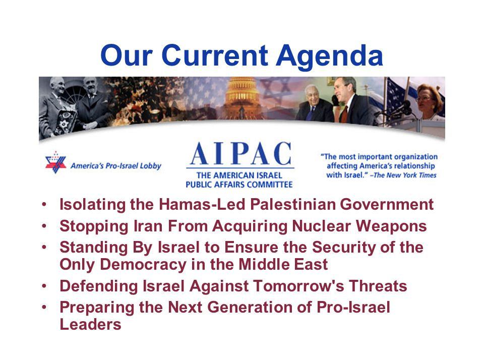 Our Current Agenda Isolating the Hamas-Led Palestinian Government Stopping Iran From Acquiring Nuclear Weapons Standing By Israel to Ensure the Securi