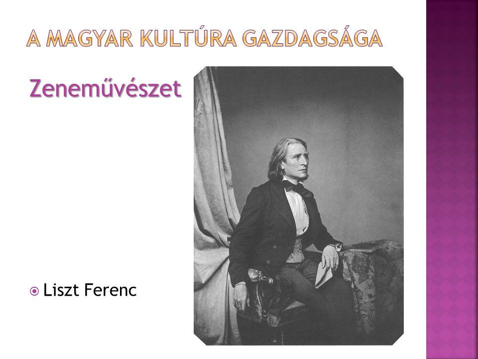 Zeneművészet  Liszt Ferenc