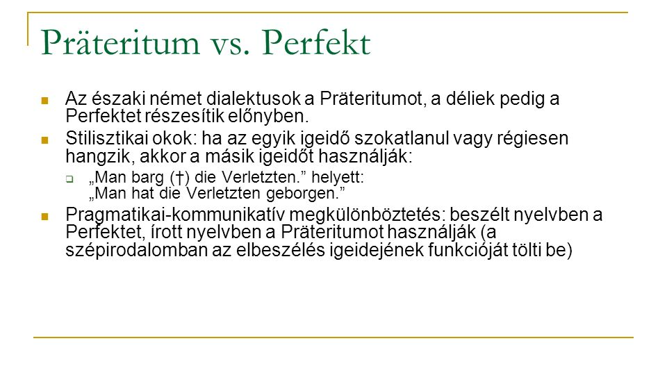 Präteritum vs.