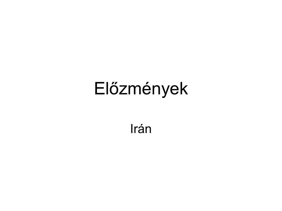 Előzmények Irán