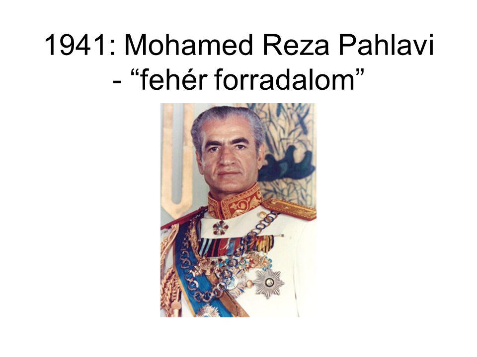 """1941: Mohamed Reza Pahlavi - """"fehér forradalom"""""""