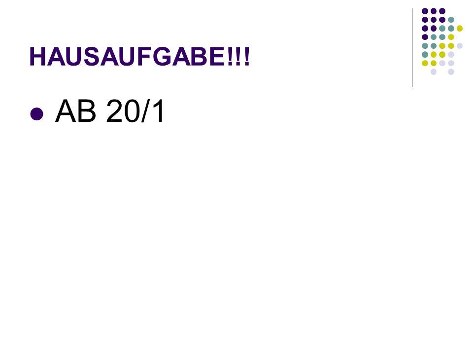 HAUSAUFGABE!!! AB 20/1
