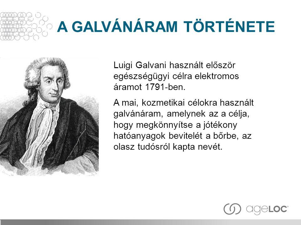 Luigi Galvani használt először egészségügyi célra elektromos áramot 1791-ben. A mai, kozmetikai célokra használt galvánáram, amelynek az a célja, hogy
