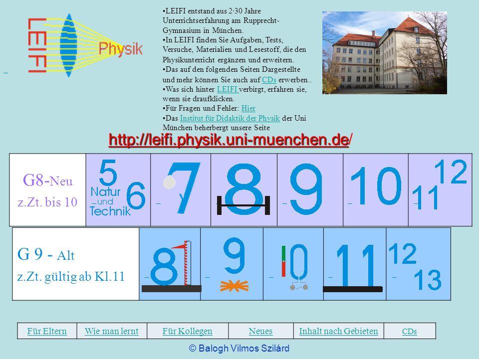 LEIFI entstand aus 2·30 Jahre Unterrichtserfahrung am Rupprecht- Gymnasium in München. In LEIFI finden Sie Aufgaben, Tests, Versuche, Materialien und