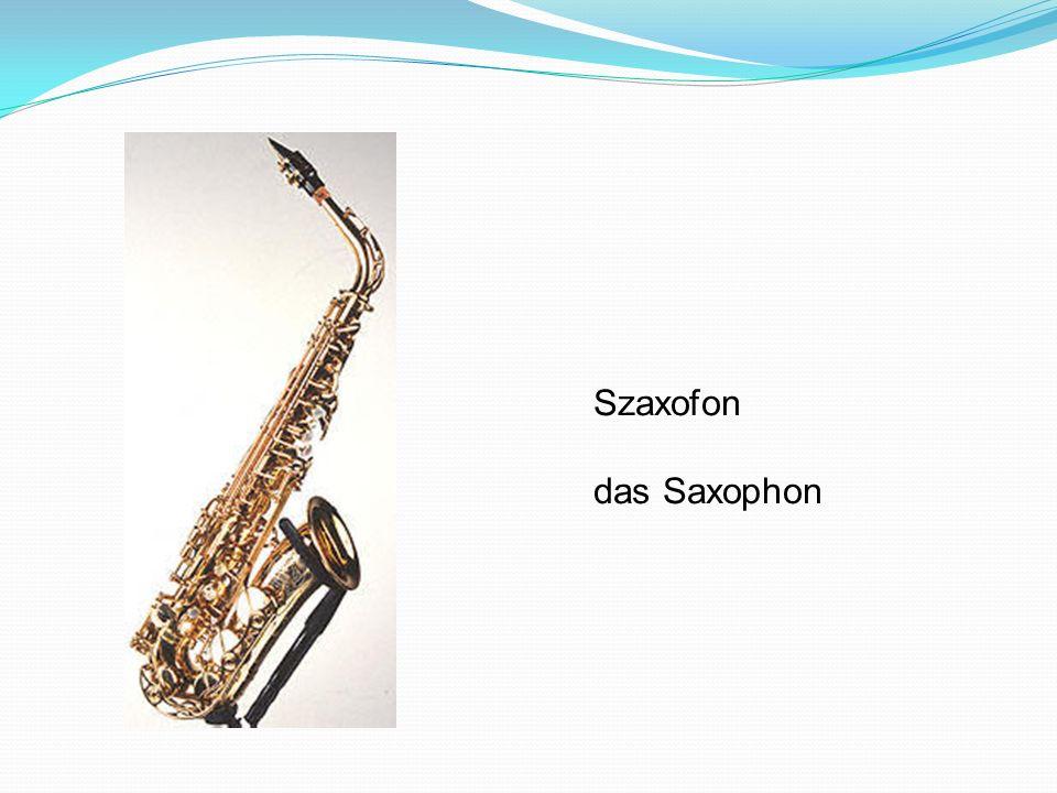 Szaxofon das Saxophon