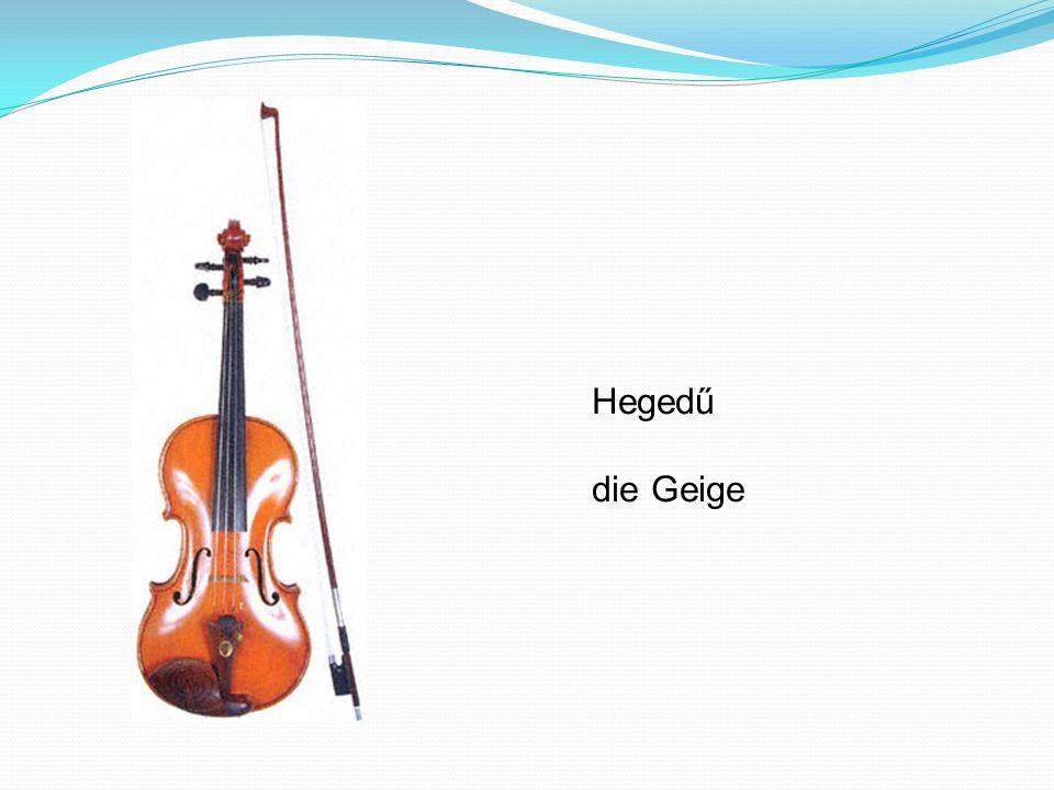 Hegedű die Geige