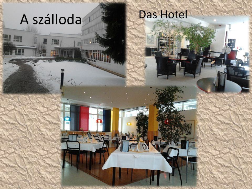 A szálloda Das Hotel