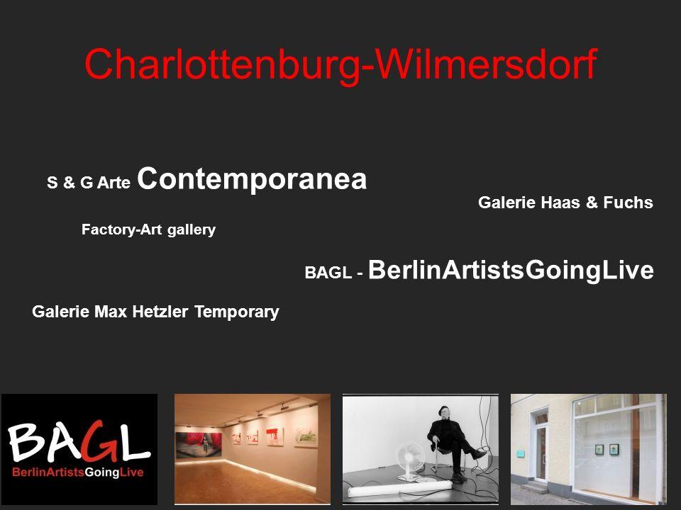 Charlottenburg-Wilmersdorf BAGL - BerlinArtistsGoingLive Galerie Max Hetzler Temporary Factory-Art gallery Galerie Haas & Fuchs S & G Arte Contemporan
