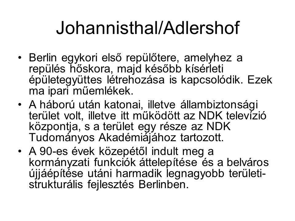 Johannisthal/Adlershof Berlin egykori első repülőtere, amelyhez a repülés hőskora, majd később kísérleti épületegyüttes létrehozása is kapcsolódik. Ez