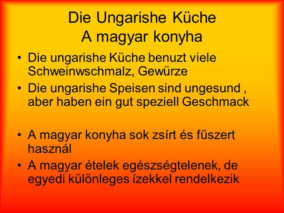 Charakterisch deutschen Speisen Jellemző ételek Sauerbraten (lóhús) Halve Hahn (fél kakas) Kartoffelpuffer (burgonyapehely) Eisbein (csülök)
