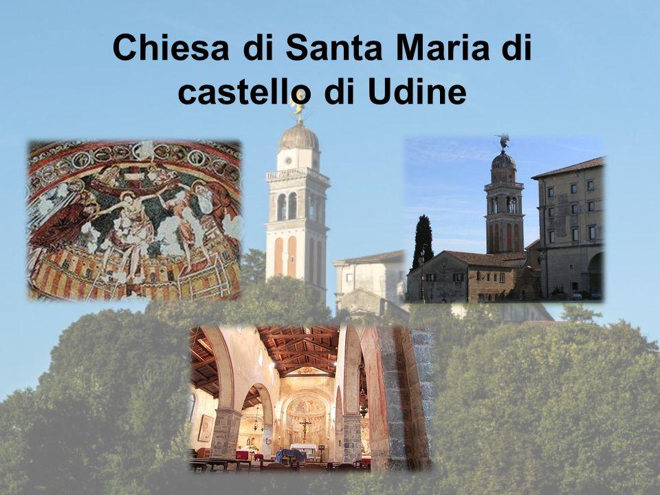 Chiesa di Santa Maria di castello di Udine