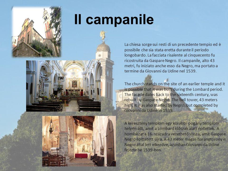 Il campanile La chiesa sorge sui resti di un precedente tempio ed è possibile che sia stata eretta durante il periodo longobardo. La facciata risalent