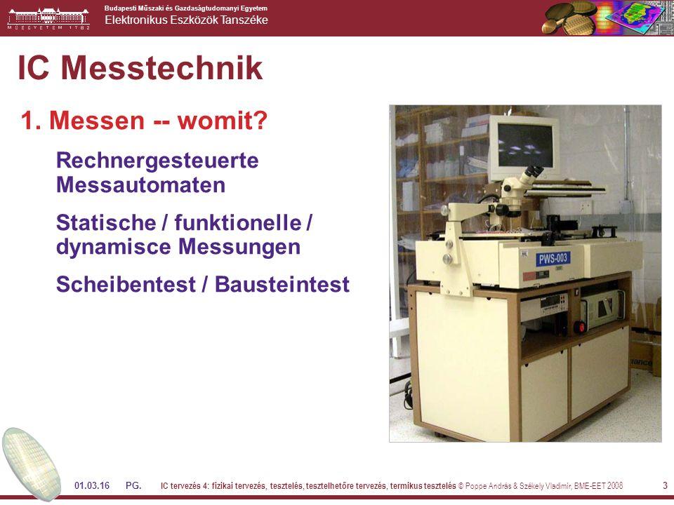 Budapesti Műszaki és Gazdaságtudomanyi Egyetem Elektronikus Eszközök Tanszéke 01.03.16 PG.