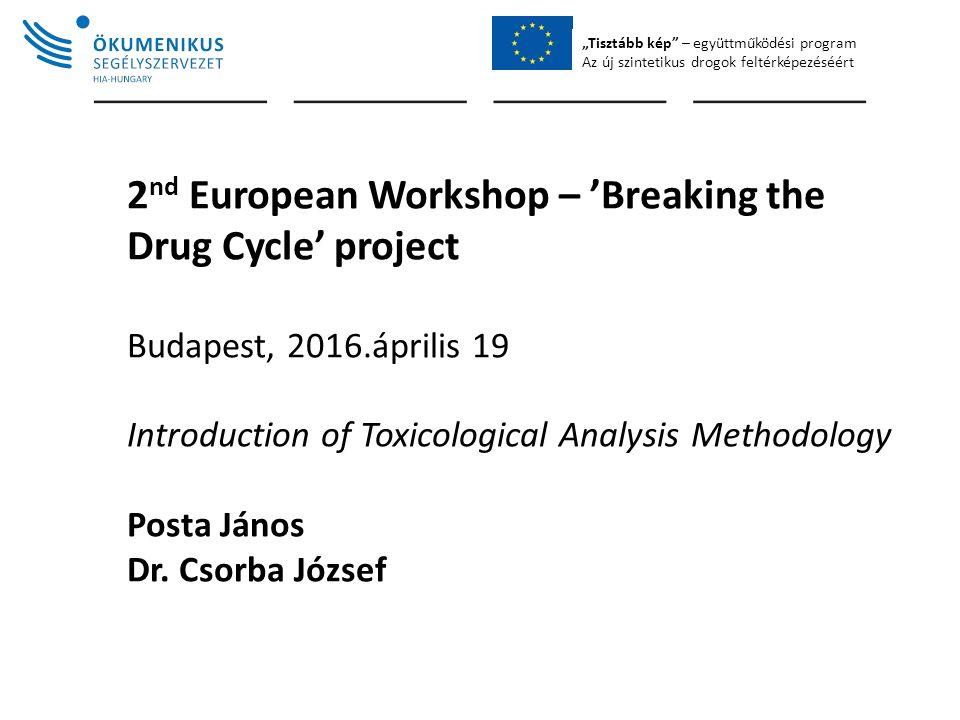 """""""Tisztább kép – együttműködési program Az új szintetikus drogok feltérképezéséért The Toxicological Laboratory of Debrecen University"""