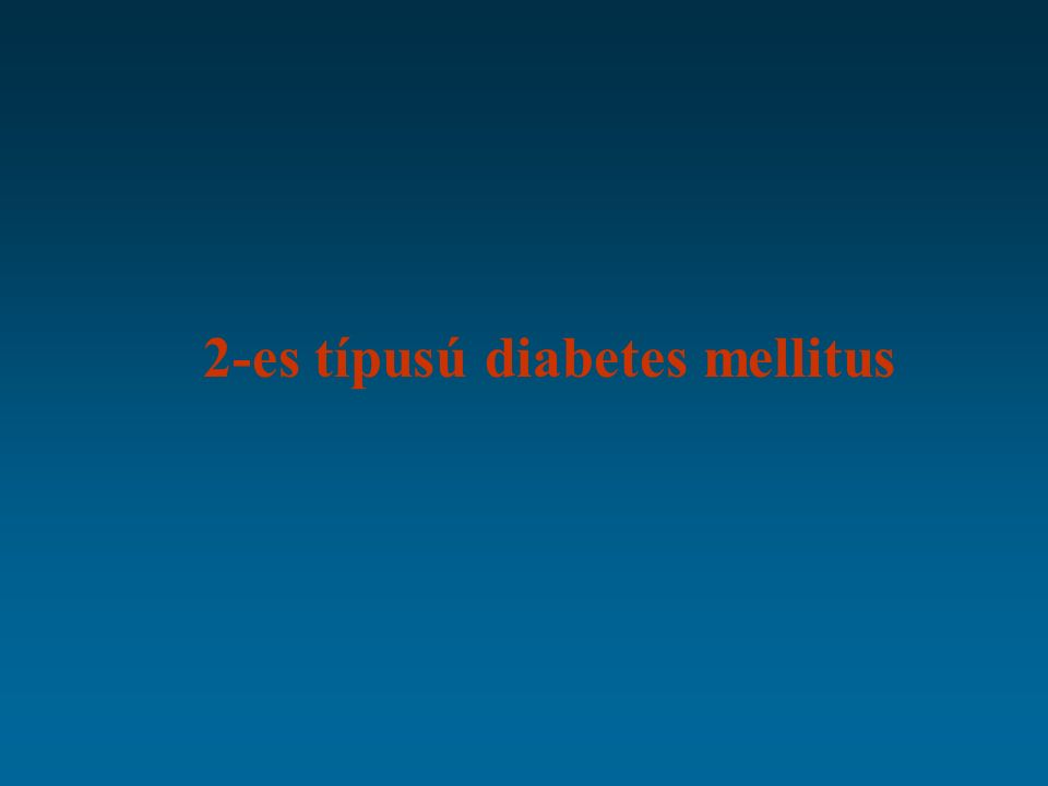 2-es típusú diabetes mellitus