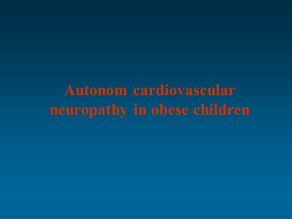 Autonom cardiovascular neuropathy in obese children