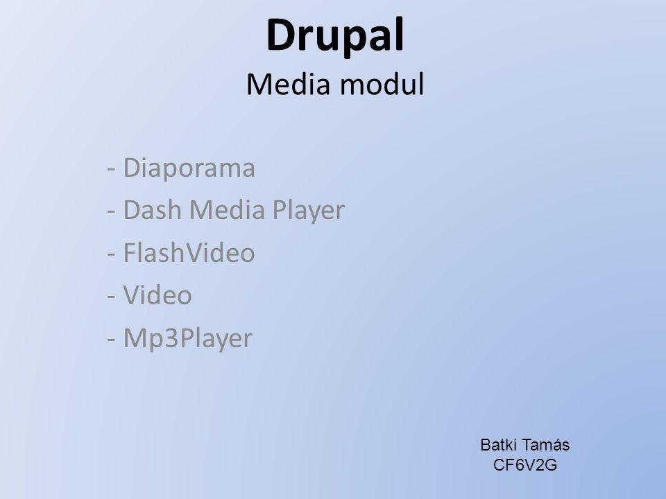 Diaporama A bekapcsolásához szükséges: image image_gallery (alaprendszerbe integrálva van) taxonomy