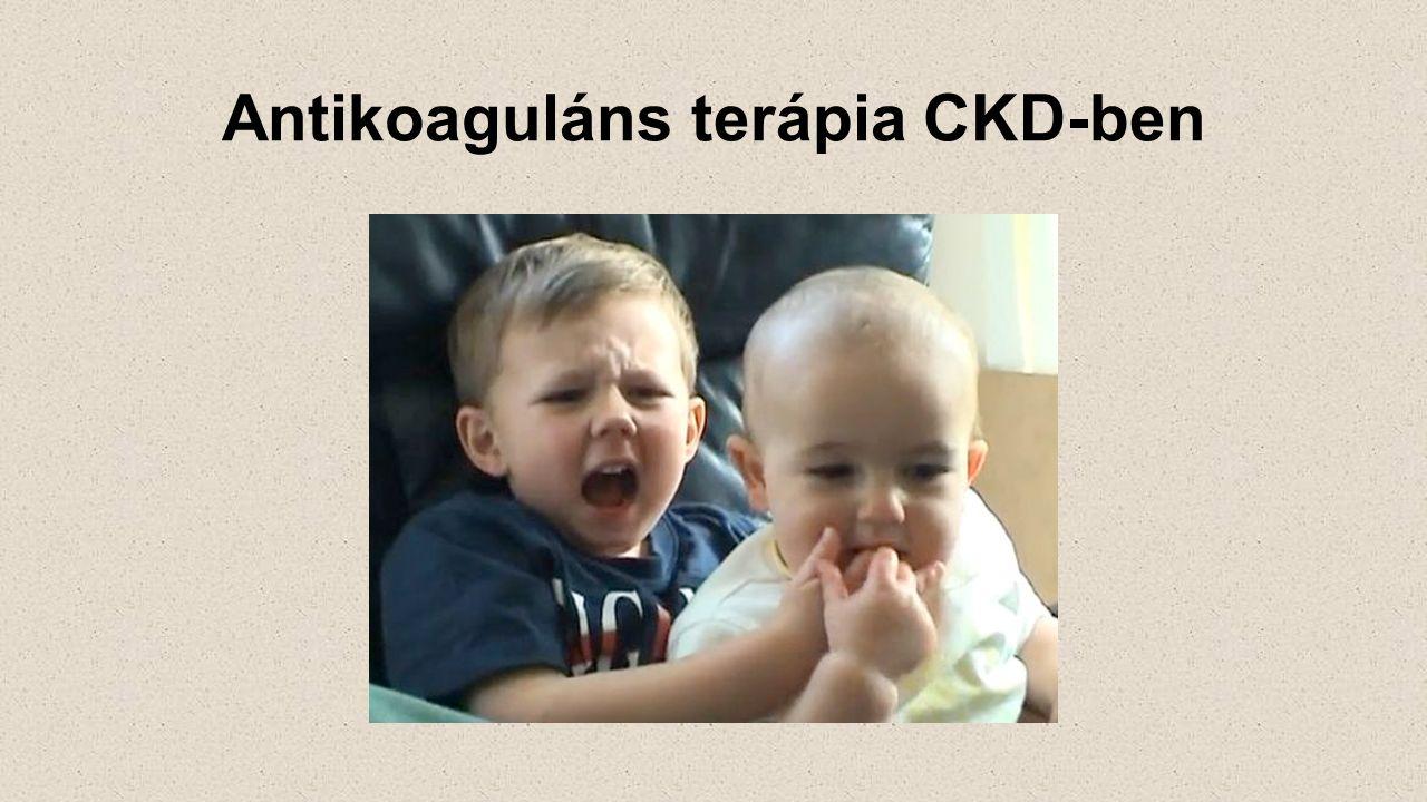 Warfarin Súlyos CKD-ban alacsonyabb dózis Gyakori labilis INR CKD-ban Warfarin CKD-ban: alacsonyabb 1 éves rizikó - halálozás, AMI, ischaemiás stroke (Carrero at al.