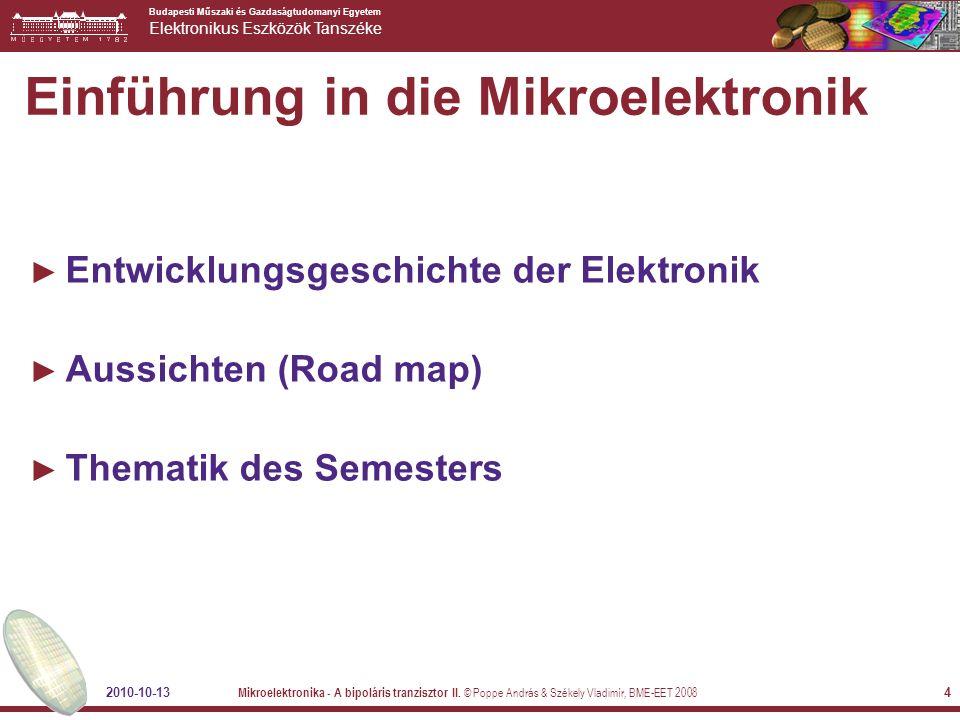 Budapesti Műszaki és Gazdaságtudomanyi Egyetem Elektronikus Eszközök Tanszéke 2010-10-13 Mikroelektronika - A bipoláris tranzisztor II.