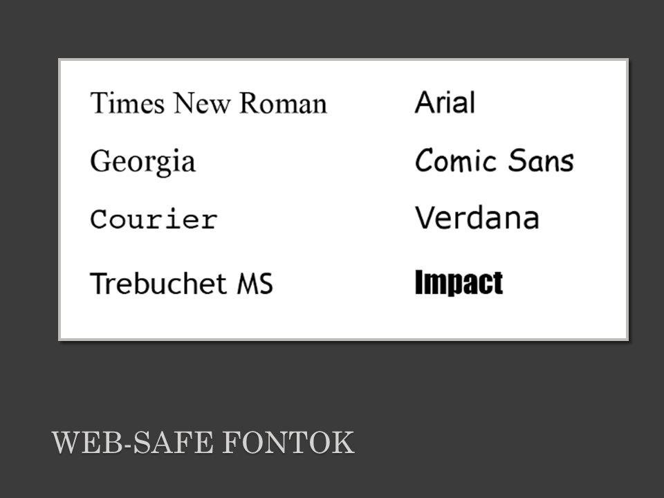 WEB-SAFE FONTOK
