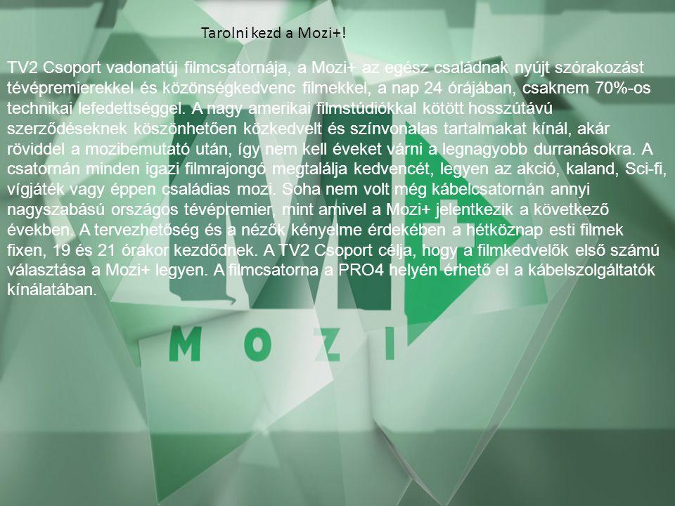 Tarolni kezd a Mozi+.