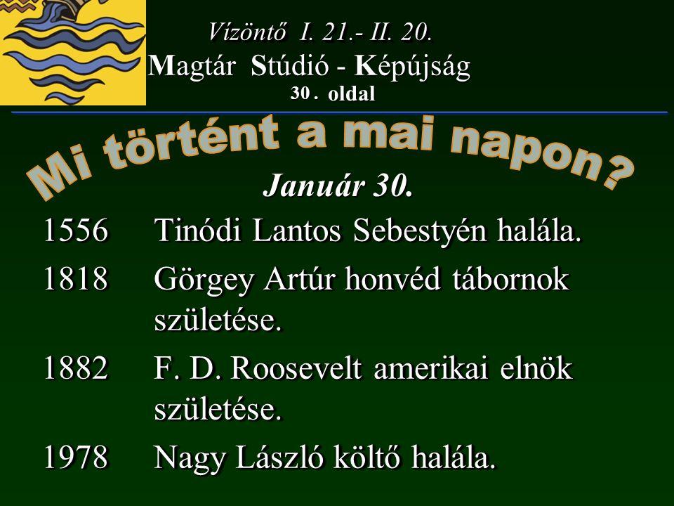 30. oldal Magtár Stúdió - Képújság Január 30. Vízöntő I.
