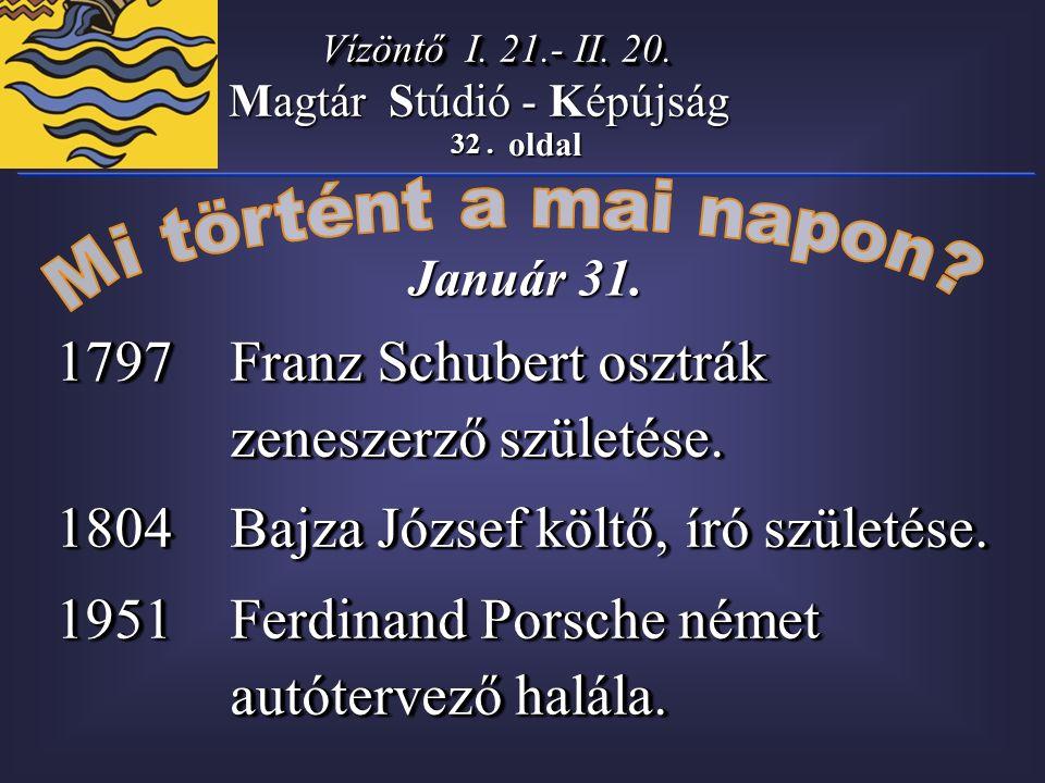 32. oldal Magtár Stúdió - Képújság Január 31. Vízöntő I.