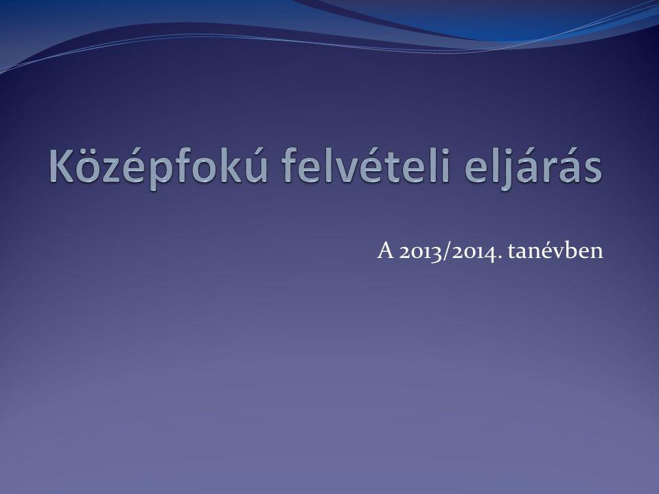 A 2013/2014. tanévben