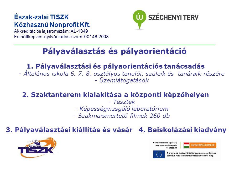 Észak-zalai TISZK Közhasznú Nonprofit Kft.