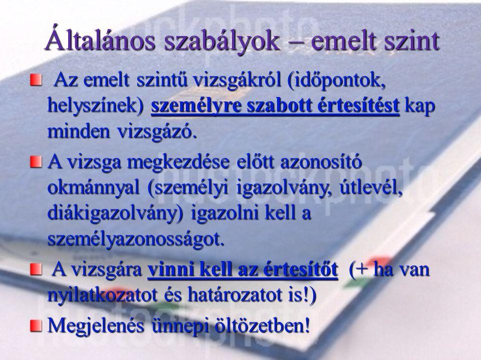 Középszintű és emelt szintű írásbeli vizsgák időpontja Magyar nyelv és irodalom 2016.