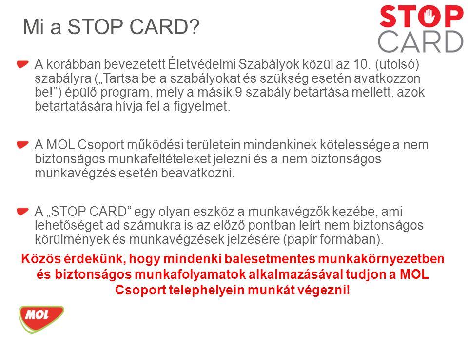 Mi a STOP CARD. A korábban bevezetett Életvédelmi Szabályok közül az 10.