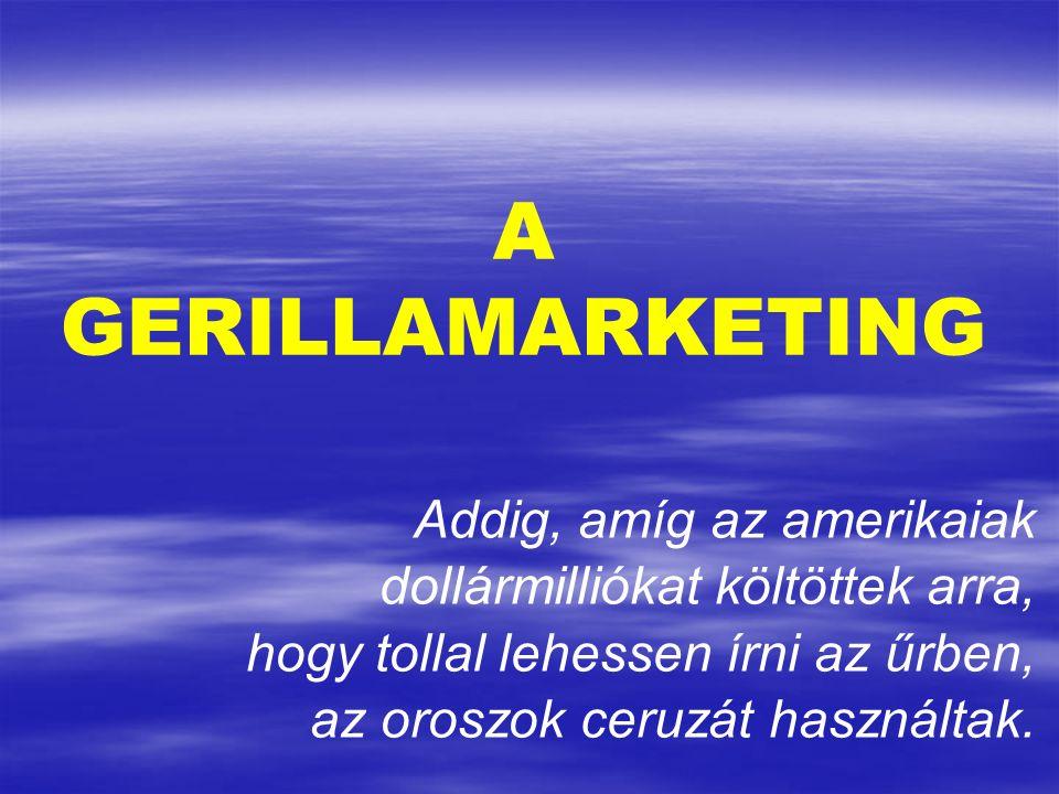 Jay Conrad Levinson - 1984 'Gerillamarketing' c.műve a fogalmat is megalkotta.